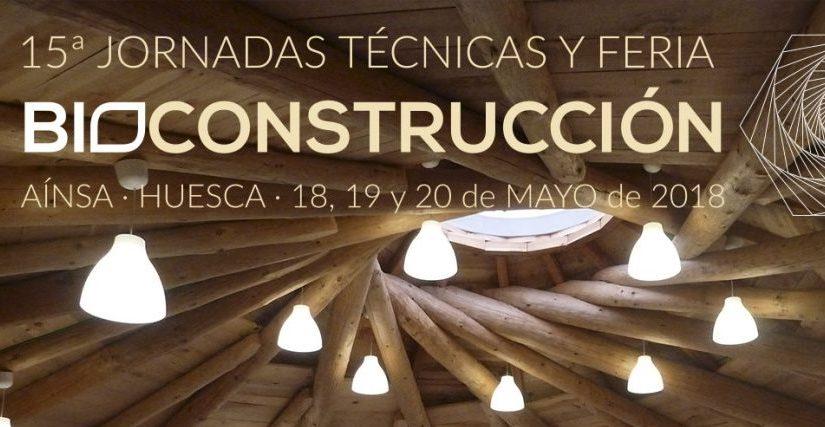 15ª Jornadas y Feria Bioconstruccion «Arquitectura para frenar el cambio climático» en Aínsa (Huesca)
