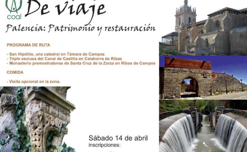 El COAL de Viaje: PALENCIA- Sábado 14 de abril