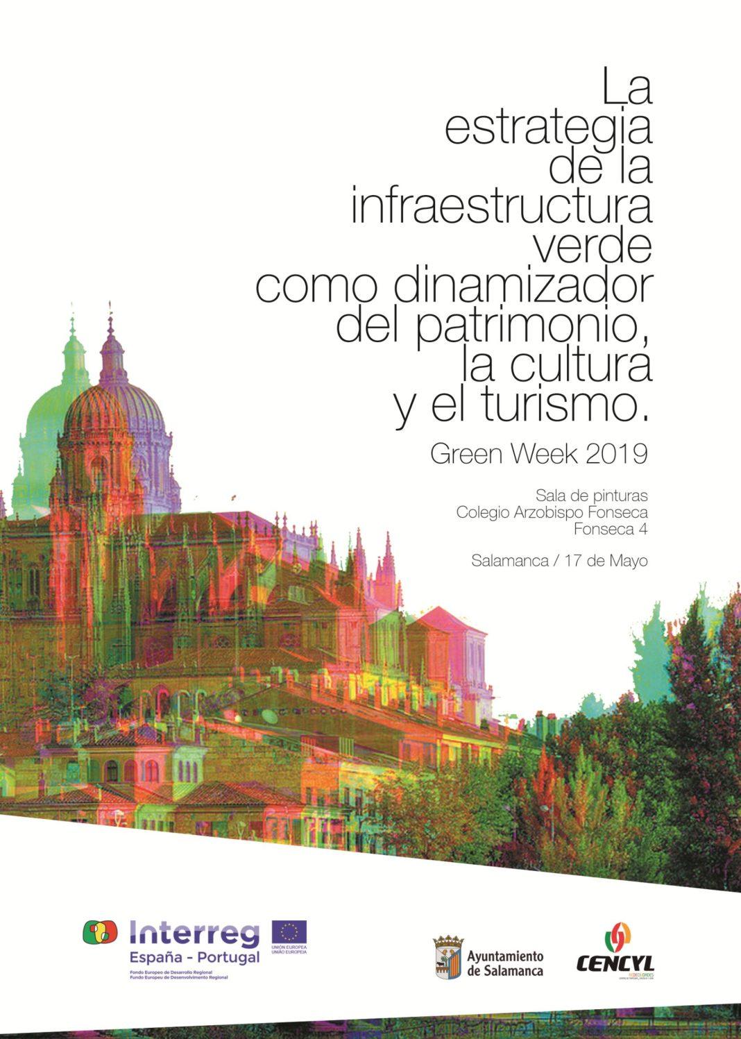 Foro «La infraestructura verde como dinamizador del patrimonio, la cultura y el turismo» Salamanca 17 de Mayo de 2019