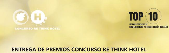 INVITACIÓN – Entrega de Premios Concurso Re Think Hotel