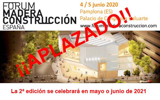 APLAZAMIENTO del 2º Fórum Internacional de Construcción con Madera