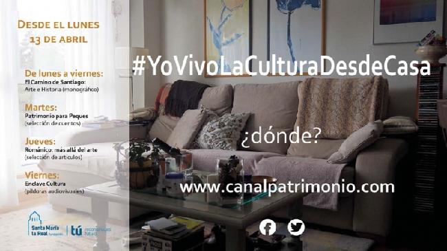 La Fundación Santa María de la Real propone YO VIVO LA CULTURA DESDE CASA