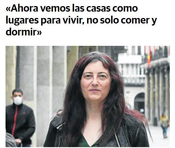 «Ahora vemos las casas como lugares para vivir, no solo comer y dormir» Pilar Díez