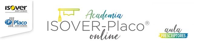 Jornadas On Line ACADEMIA ISOVER-PLACO en Junio