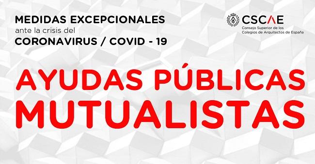 Compendio de ayudas públicas a mutualistas por la crisis económica derivada del Covid19