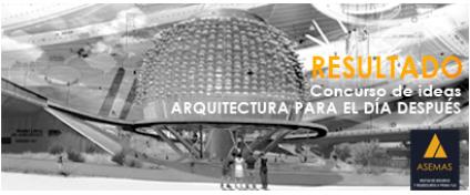 Resultados del Concurso 'Arquitectura para el día después' de ASEMAS