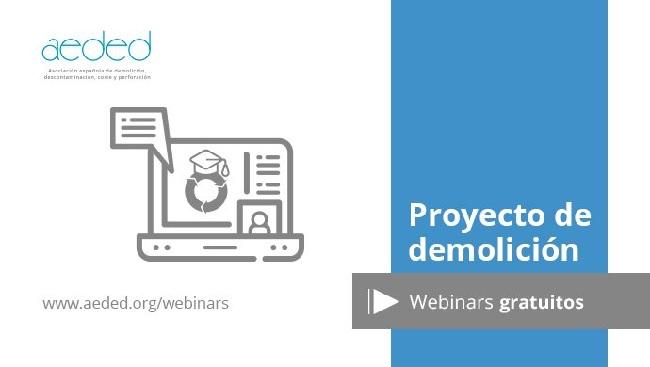 Webinar AEDED: El proyecto de demolición