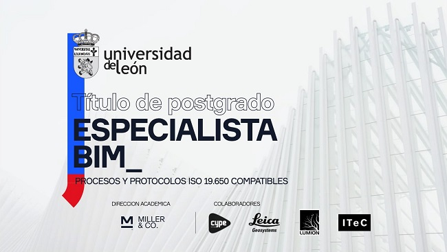 Clase «0» Entrada libre en el posgrado ESPECIALISTA EN PROCESOS BIM por la UNIVERSIDAD DE LEON