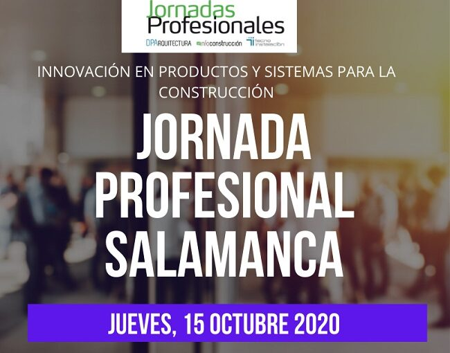 Jornada en Salamanca de INFOCONSTRUCCIÓN y DPARQUITECTURA