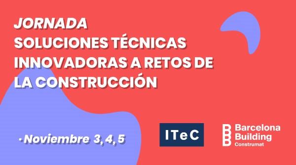 Webinars ITEC_Soluciones técnicas innovadoras a retos de la construcción