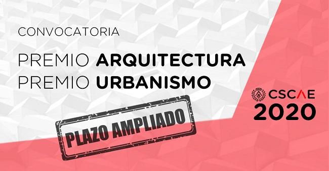 PLAZO AMPLIADO Convocatoria Premio de Arquitectura y Urbanismo CSCAE 2020