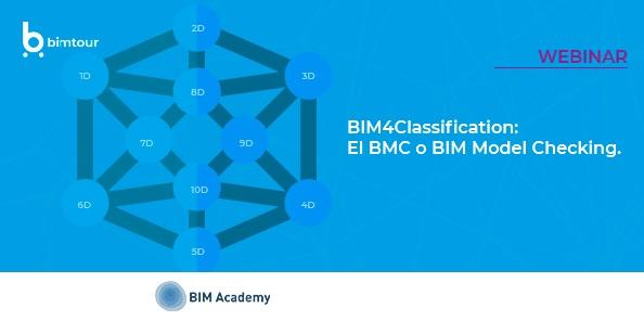 Webinar BIM4Classification: el BMC o BIM Model Checking.