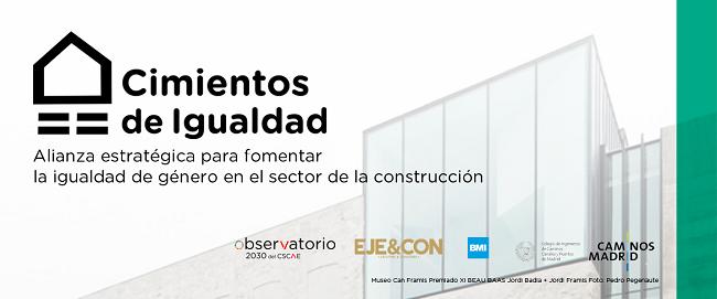 """CSCAE_""""Cimientos de Igualdad"""" se propone contribuir a acelerar la incorporación de mujeres al sector de la construcción, donde no llegan al 9%"""