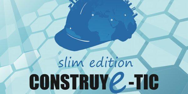 Nueva Edición Construye-TIC 2020: construcción y nuevas tecnologías.