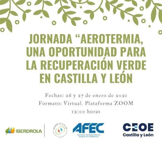 """Jornada """"Aerotermia, una oportunidad para la recuperación verde en Castilla y León»"""