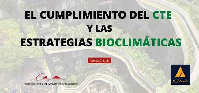 Curso: El Cumplimiento del CTE y las Estrategias Bioclimáticas