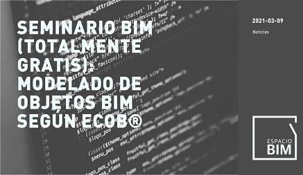 Seminario BIM: Modelado BIM según eCOB®