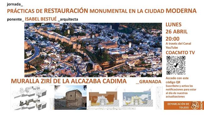 Jornada sobre Prácticas de Restauración Monumental en la Ciudad Moderna y su actuación en la Muralla Zirí de la ciudad de Granada