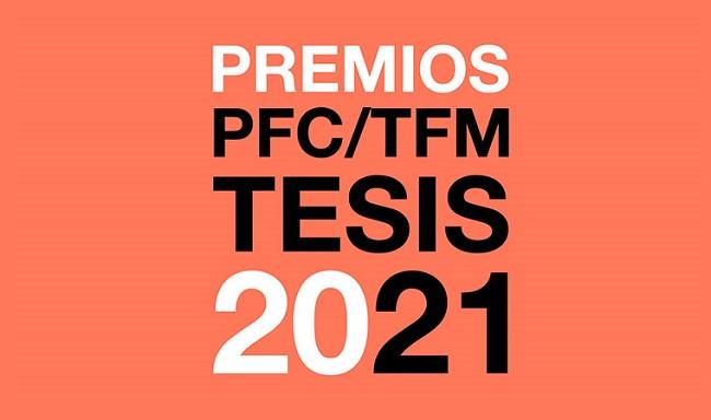 Convocatoria de los Premios PFC, TFM y Tesis Doctoral COAM 2021
