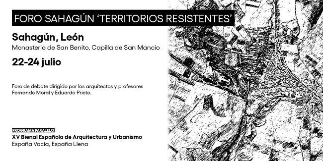 Foro Sahagún – Territorios Resistentes. 22-24 de julio