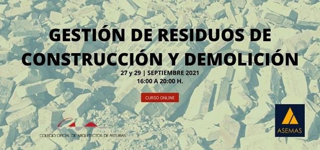 Curso Online del COA Asturias: Gestión de Residuos de Construcción y Demolición