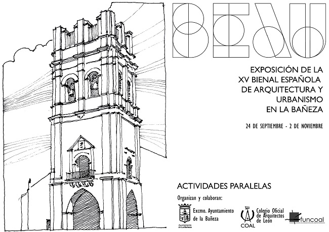 ACTIVIDADES PARALELAS 20 octubre-Exposición de la XV Bienal Española de Arquitectura y Urbanismo en La Bañeza