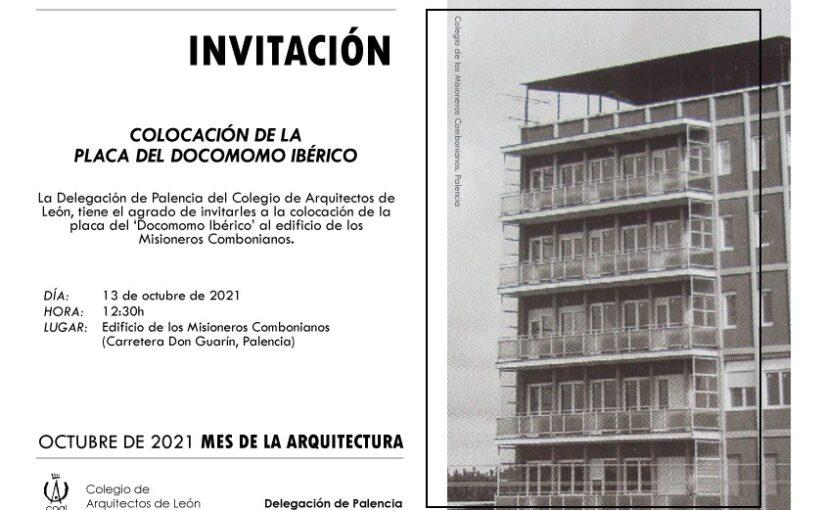 Colocación de la placa del DOCOMOMO en el edificio de los Misioneros Combonianos- 13 Octubre